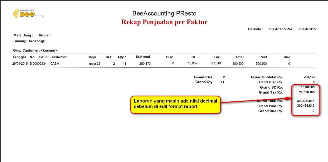 Menghilangkan Angka Desimal pada Invoice (Grafik Report)